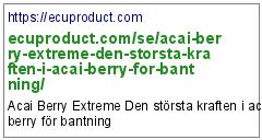 https://ecuproduct.com/se/acai-berry-extreme-den-storsta-kraften-i-acai-berry-for-bantning/